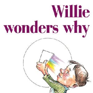 Willie Wonders Why