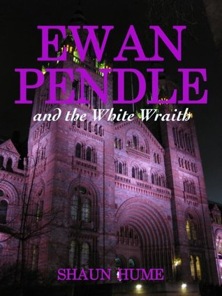 Ewan Pendle and the White Wraith